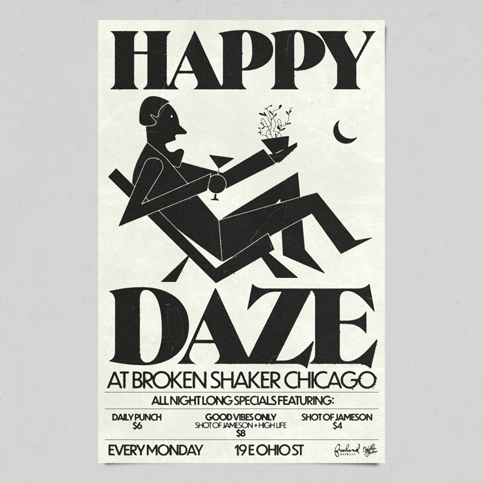 Happy Daze at Broken Shaker Chicago