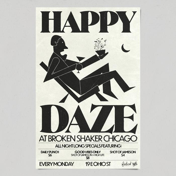Happy Daze at Broken Shaker Chicago