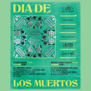 """Flyer from the """"Dia de los Muertos"""" event at Freehand Hotel Los Angeles"""